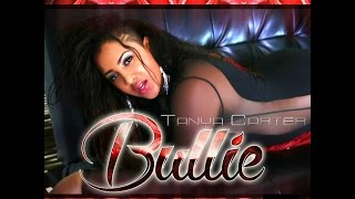Tanya Carter Ft. Chris Birch - Bullie - Aug 2014