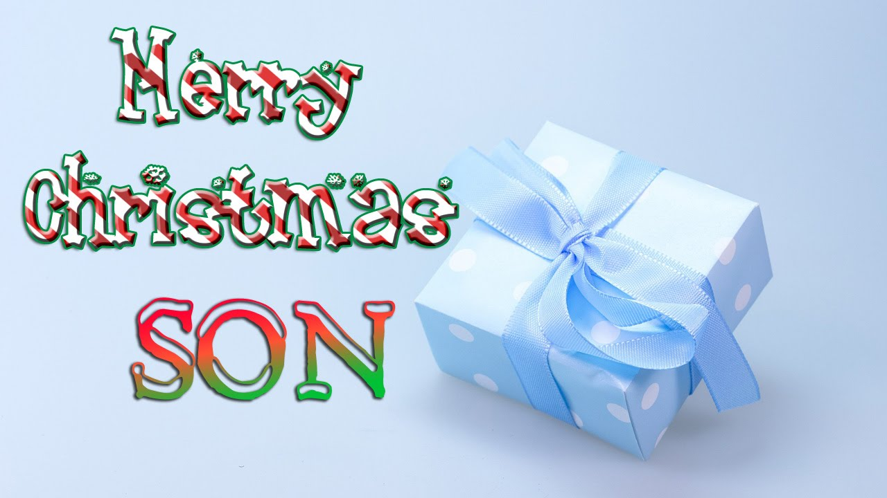 merry christmas son christmas greetings card ecard youtube