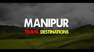 Beautiful Manipur | Natural beauty | Northeast India