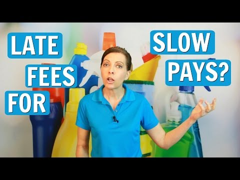 Should I Charge a Late Fee for Slow Pays? (Cleaning Service)