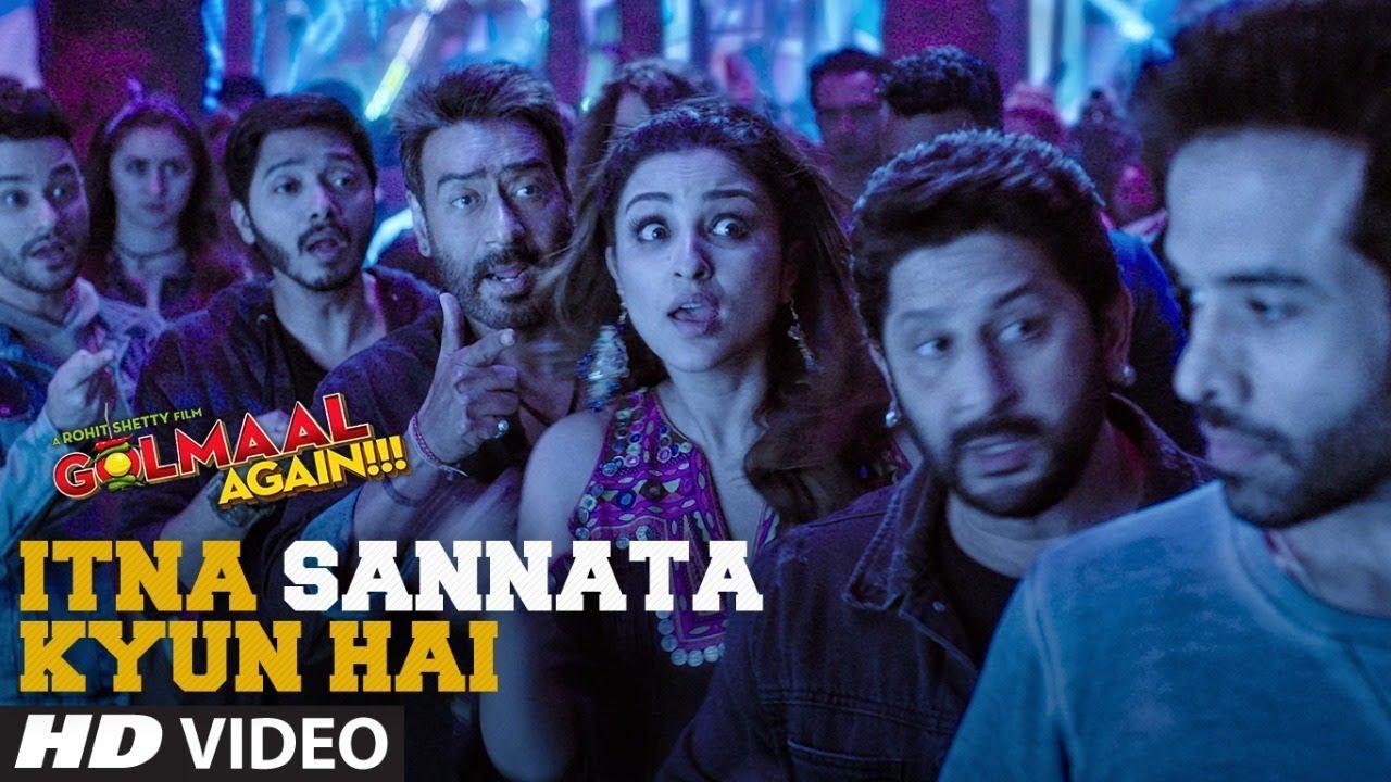 Itna Sannata Kyun Hai Video Song Golmaal Again Lijo Dj Chetas Amit Mishra Aditi Singh Sharma