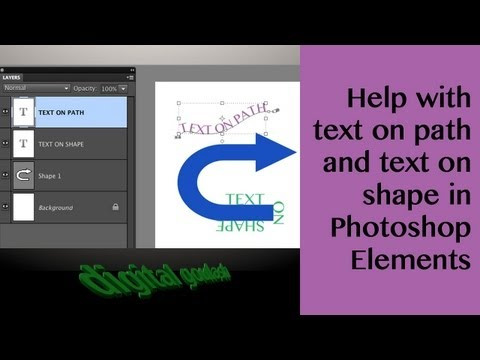 Learn Photoshop Elements - Help With Text On Path And Text On Shape