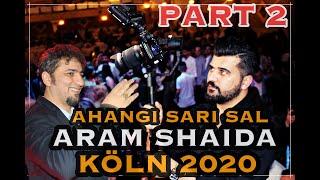 Ahangi Sari Sal Köln 2020 Aram Shaida Samir Hawleri Ary Faruq DJ Aso FULL HD - PART 2