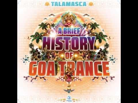 🕉 Talamasca-A Brief History Of Goa Trance 🕉 [full album + bonus ...