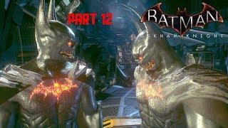 Batman: Arkham Knight - Walkthrough as Demon Batman Part 12