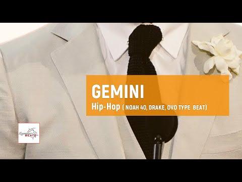 "[FREE] Noah 40 x Drake x Ovo inspired type beat ""Gemini"" / Soulful Lofi  Type Instrumental"