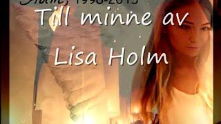 Lisa Holm minnesvideo