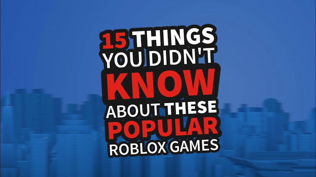 15 things you didn 39 t know about these popular roblox games youtube. Black Bedroom Furniture Sets. Home Design Ideas