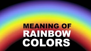 7 Colors Of Rainbow | Its Meaning And Significance |