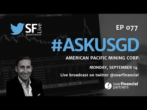 SF Live Ep 77 - American Pacific Mining Corp.