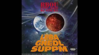 BBou & DJ Sticky - Lebagnedlsuppm (prod. by DJ Sticky)