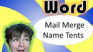 This video is not available. Microsoft Word Mail Merge: Double-sided name tents