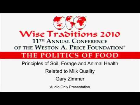 Principles of Soil, Forage and Animal Health Related to Milk Quality - Gary Zimmer