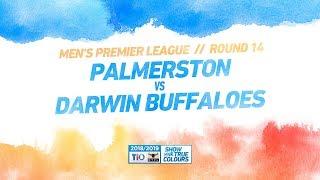 Palmerston vs Darwin Buffaloes: Round 14 - Men's Premier League: 2018/19 TIO NTFL