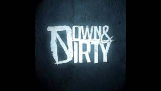 Down & Dirty - Life Like a Knife (Demo)