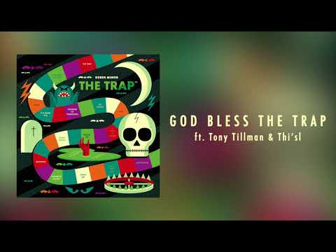 Derek Minor - God Bless The Trap ft. Tony Tillman & Thi'sl