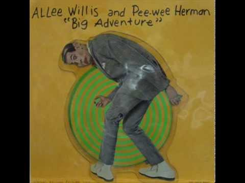 Allee Willis & Pee-Wee Herman - Big Adventure