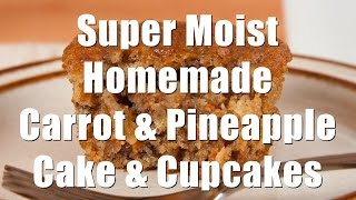 Easy Homemade Carrot-Pineapple Cake or Cupcakes (Home Cooking 101) DiTuro Productions