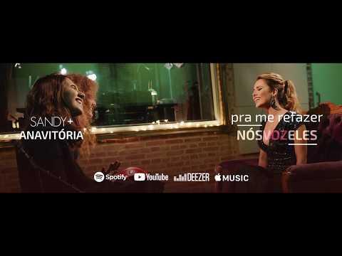 PRA ME REFAZER - Sandy & Ana Vitória - #NósVOZEles