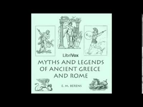 MYTHS AND LEGENDS OF ANCIENT GREECE AND ROME - Full AudioBook - E. M. Berens