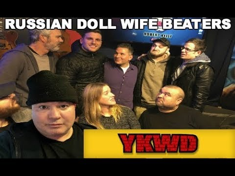 YKWD #209 - Russian Doll Wife Beaters (CHRIS DESTEFANO,MIKE VECCHIONE, YANNIS PAPPAS, CORT MCCOWN)
