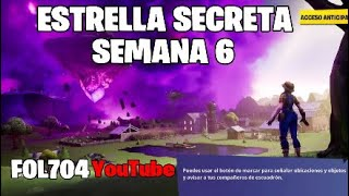 Fortnite SECRET STAR SEMAINE 6
