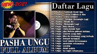 Pasha X Ungu Full Album Terbaru 2021 Paling Ngehits Saat Ini 17 Hits Lagu Terpopuler MP3
