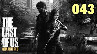 "Let´s play The last of us remastered PS4 #43 ""Heroin für Joey"""