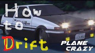Drift Car Tutorial   Plane Crazy