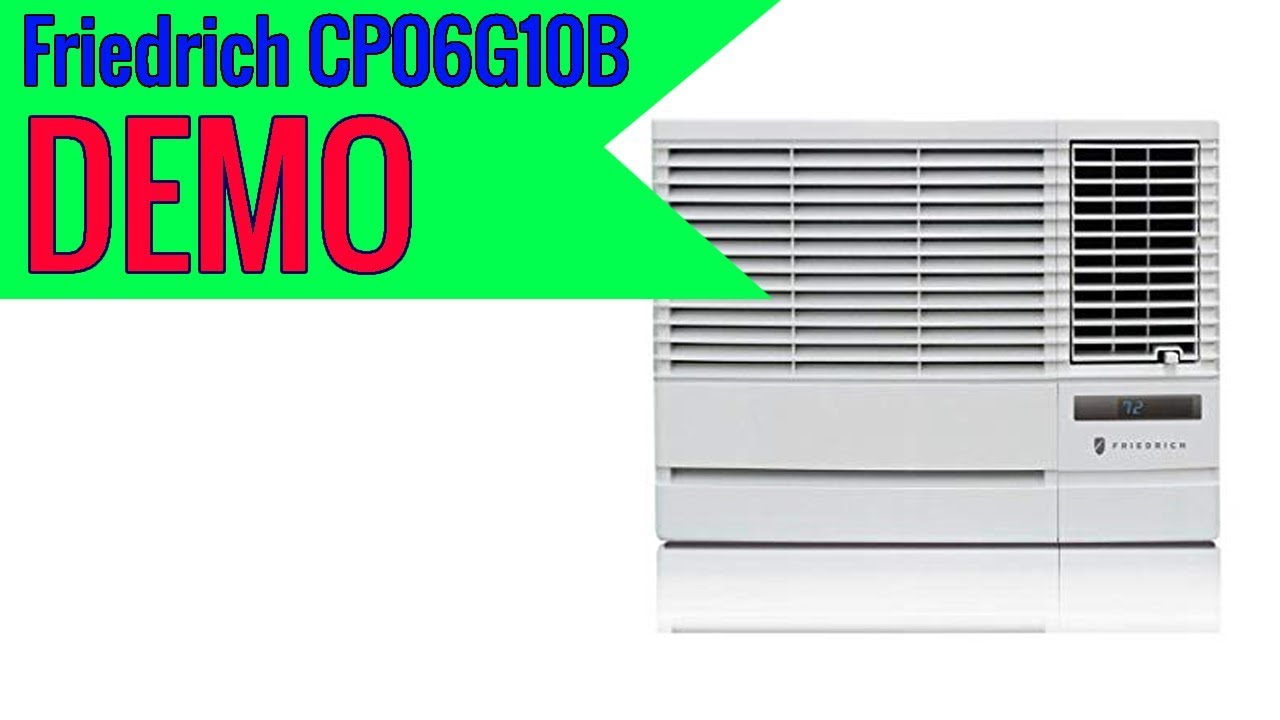 Friedrich Chill Cp06g10b 6000 Btu Window Air Conditioner Review Youtube