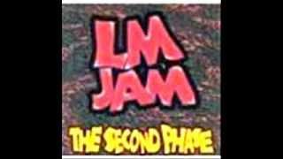 LM JAM- Wa bua