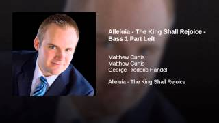 Alleluia - The King Shall Rejoice - Bass 1 Part Left