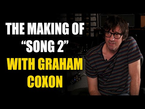 """Inside The Song with Graham Coxon from Blur - """"Song 2"""""""