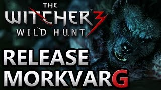 The Witcher 3 ~ Release Morkvarg, Lift his Curse (Quest: In Wolf