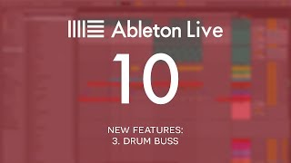 Ableton Live 10 New Features: 3.  Drum buss