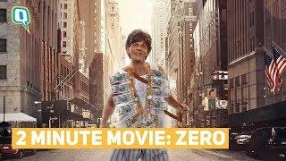 Honest Movie Review of Zero starring Shah Rukh Khan, Anushka Sharma and Katrina Kaif | Quint Neon