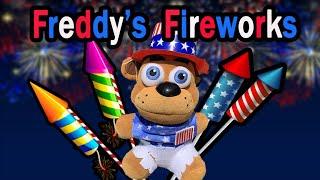 Gw Movie- Freddy's Fireworks!!!!