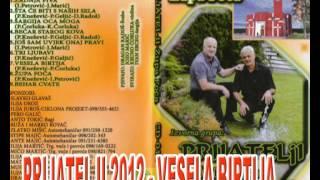 PRIJATELJI 2012(Jozo i Švabo) - VESELA BIRTIJA - NOVO