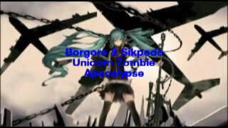 Borgore & Jetfire Unicorn Zombie Apocalypse version Nightcore