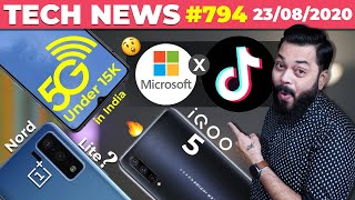 5G Phone Under 15K in India, Microsoft x TikTok, OnePlus Nord Lite, iQOO 5 Launch, Pixel 4a-#TTN794