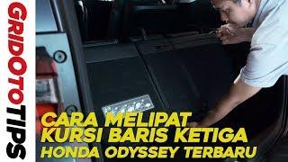 Cara Melipat Kursi Baris Ketiga Honda Odyssey Terbaru I How To I GridOto Tips