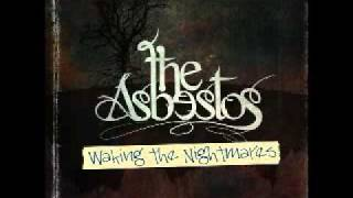 The Asbestos - She