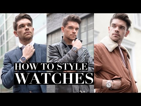 How To Wear Your Watch | 3 Men's Styles