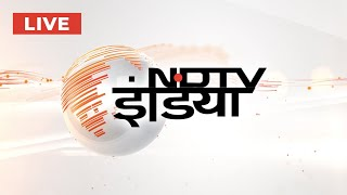 NDTV India LIVE TV - Watch Latest News in Hindi