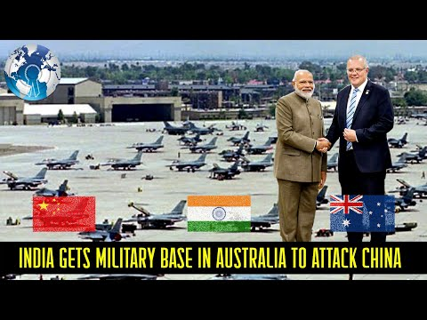 India Gets A Military Base In Australia To Stop Chinas Expansion