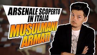 Arsenale scoperto in Italia, gruppo Musulmano pronto a colpire?