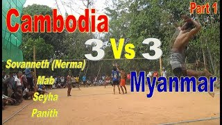 Cambodia (Nerma Team) Vs Myanmar | HD Original Volleyball | May 2018 (Part 1)