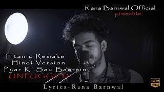 Titanic Remake Unplugged | Rana Barnwal | Hindi Version | Studio S