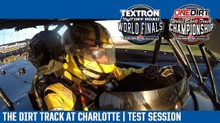 The Dirt Track at Charlotte Motor Speedway | Test Session 10/17/17