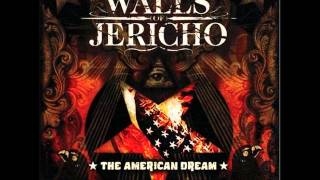 Walls Of Jericho - The American Dream [Full Album]